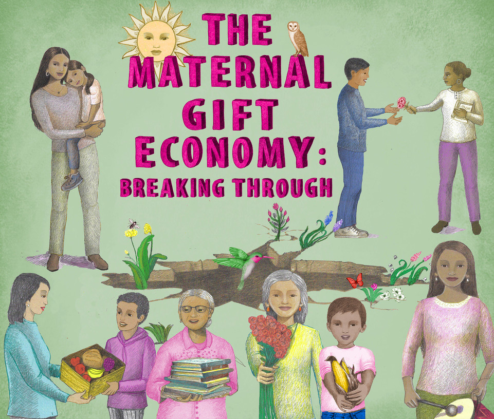 Maternal Gift Economy - Breaking Through